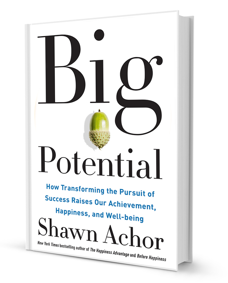 Big Potential: Book by Shawn Achor - Scott Livengood