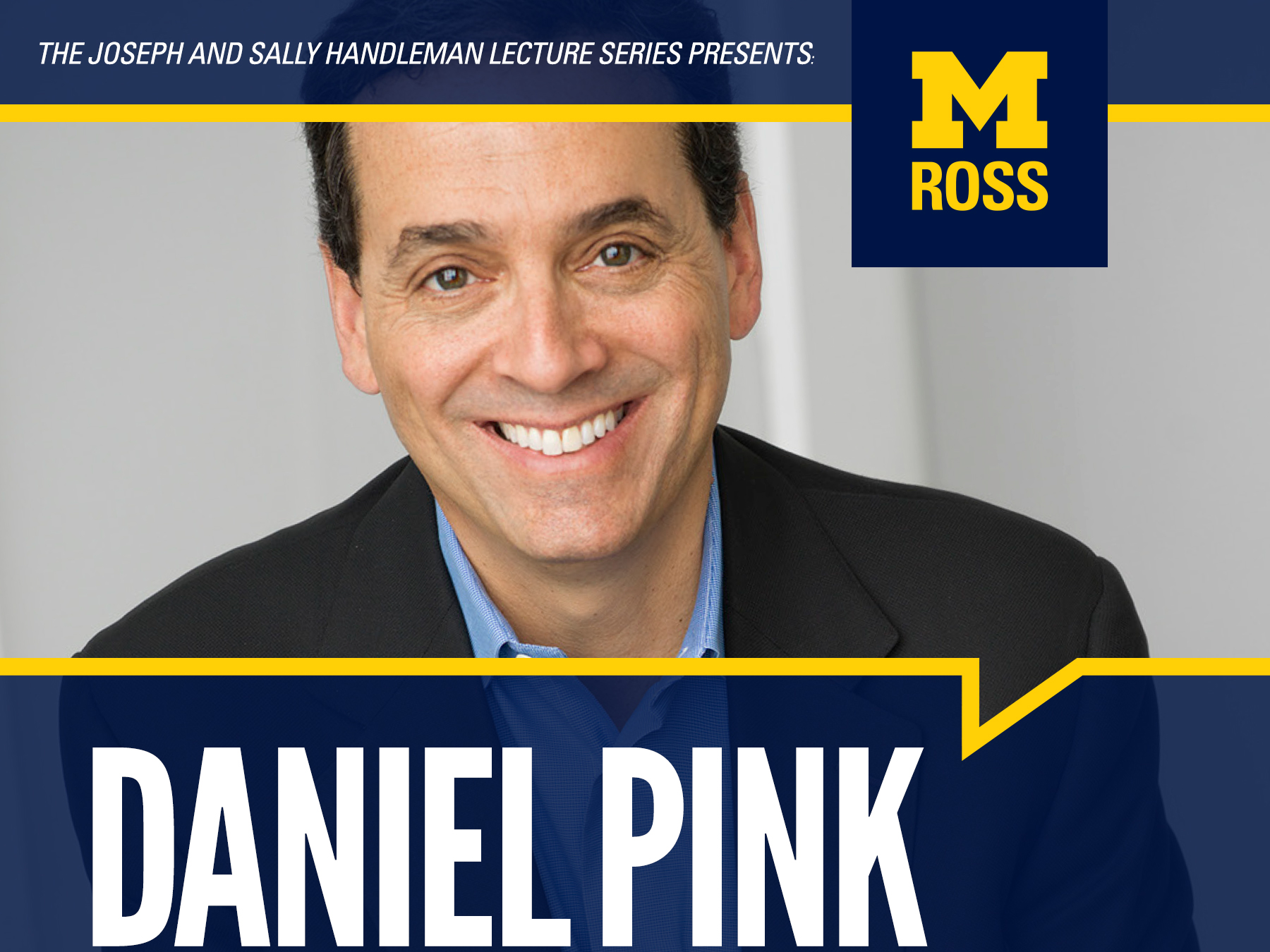 Daniel Pink to Speak at the University of Michigan - Scott Livengood