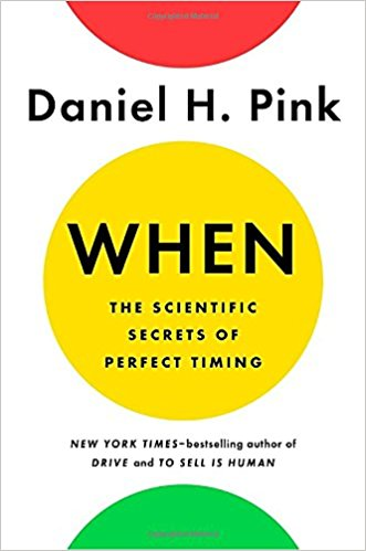 Dan Pink – The Secret of Perfect Timing - Scott Livengood